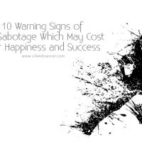 10 Warning Signs of Self-Sabotage Which May Cost You Happiness and Success