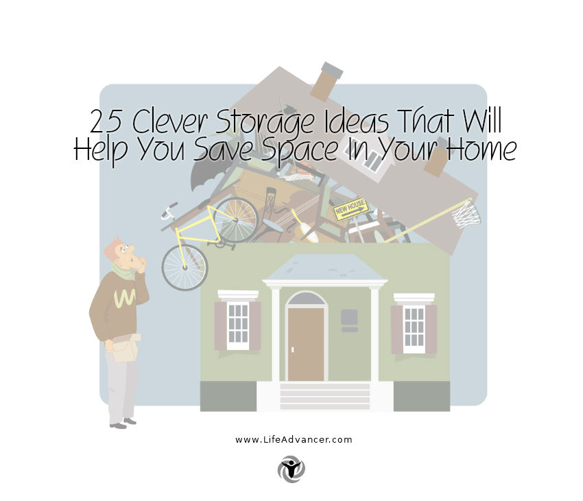 Clever Storage Ideas Save Space In Your Home