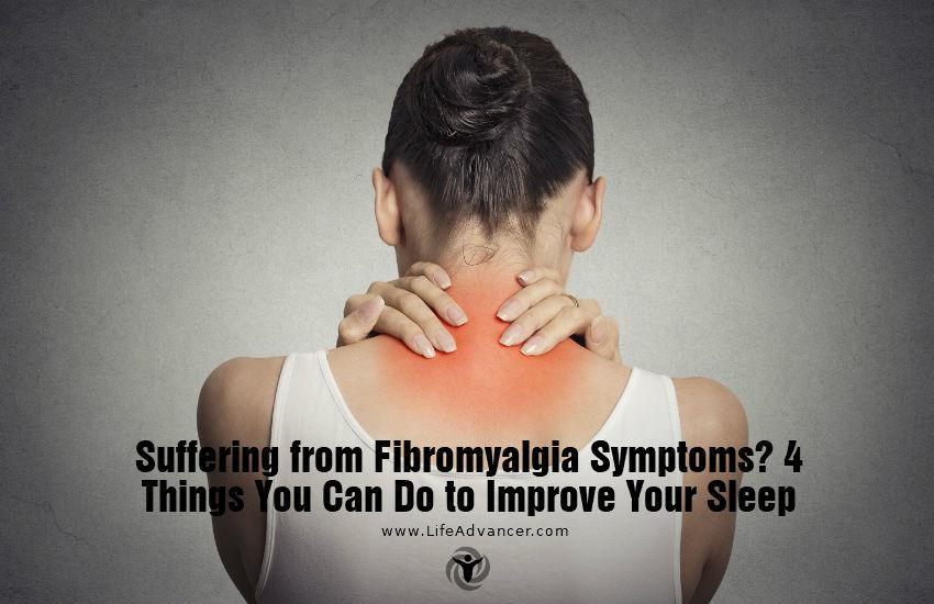 Suffering from Fibromyalgia Symptoms