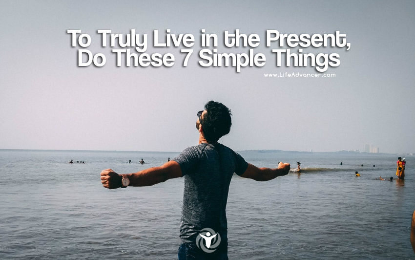 Truly Live in the Present
