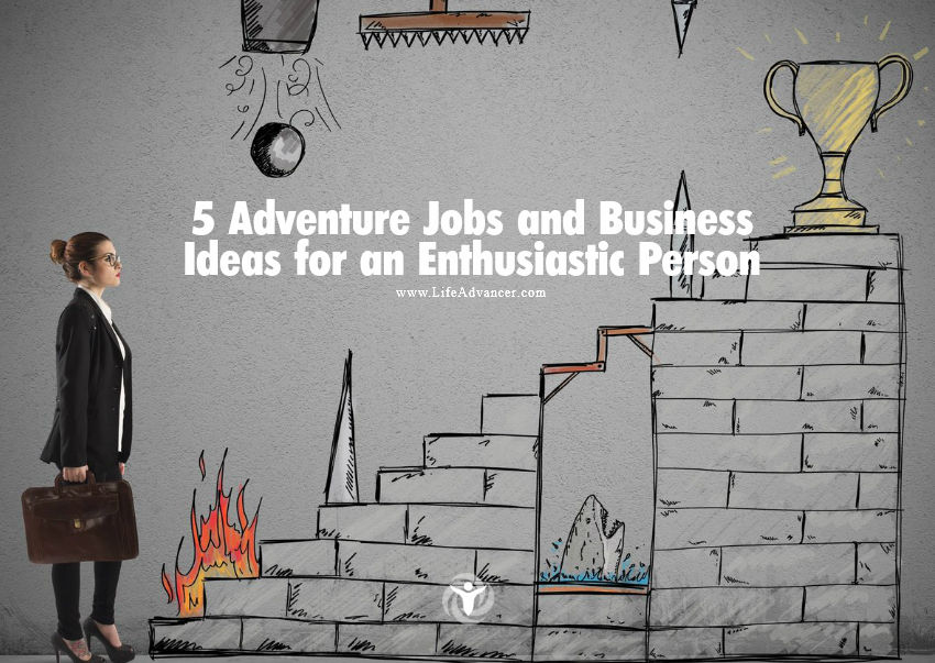 Adventure Jobs and Business Ideas