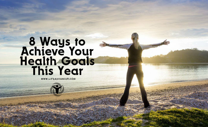 Achieve Your Health Goals