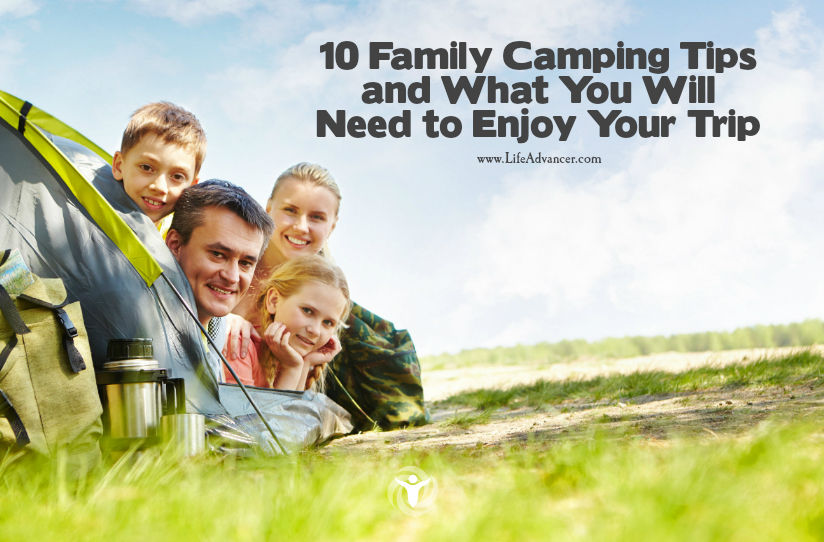 Family Camping Tips and What You Will Need to Enjoy Your Trip