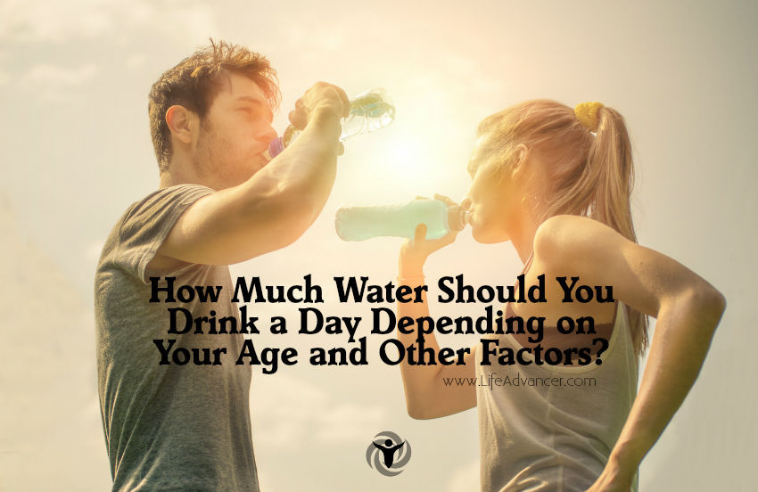 How Much Water Should You Drink a Day Depending on Your Age