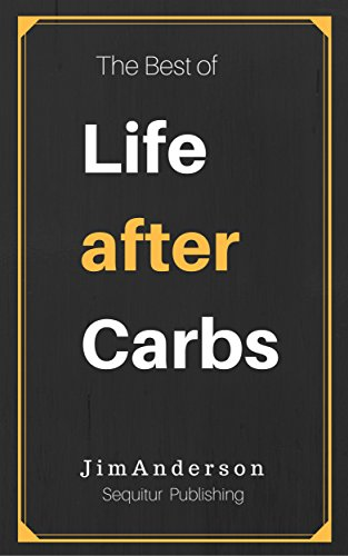 Book Cover, The Best of Life After Carbs
