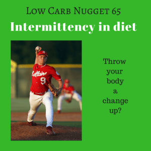 Intermittency in diet (LCN 65)