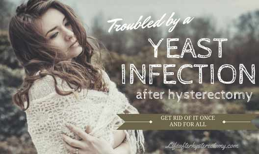yeast infection after hysterectomy
