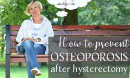 How to prevent osteoporosis after hysterectomy?