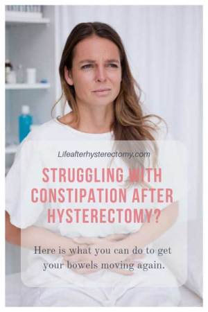 Help with constipation after hysterectomy