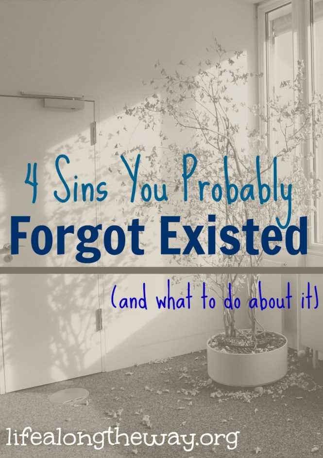 4 sins you probably forgot and what to do about it