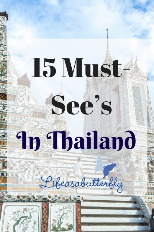 15 Must-see's in Thailand