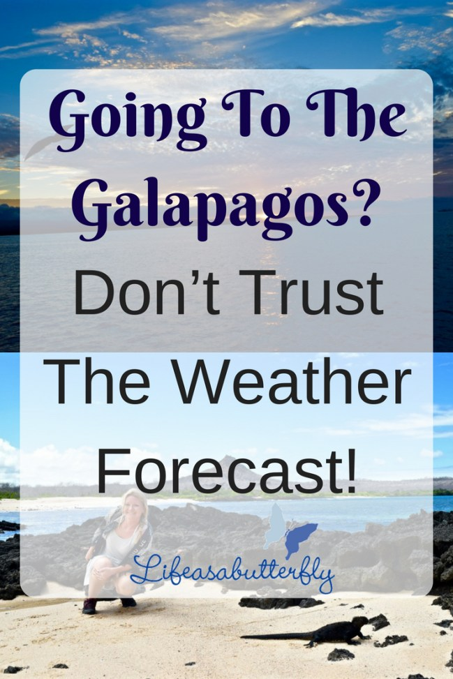 Going to the Galapagos? Don't Trust the Weather Forecast!