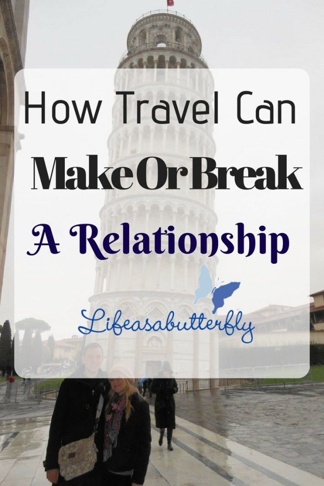 How Travel can Make or Break a Relationship