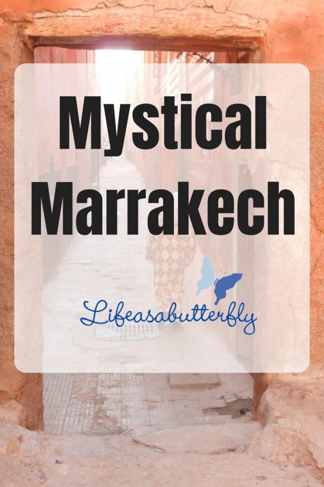 Mystical Marrakech
