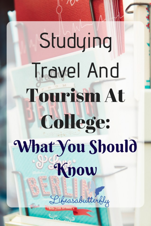Studying Travel and Tourism at College: What You Should Know