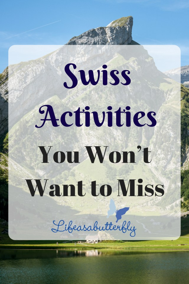 Swiss Activities You Won't Want to Miss