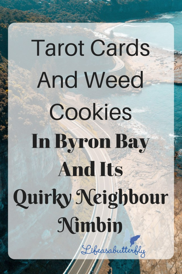 Tarot cards and weed cookies in Byron Bay and its quirky neighbour Nimbin