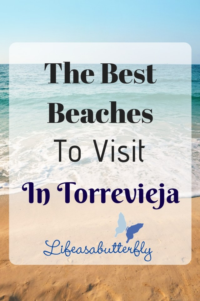 The Best Beaches To Visit In Torrevieja