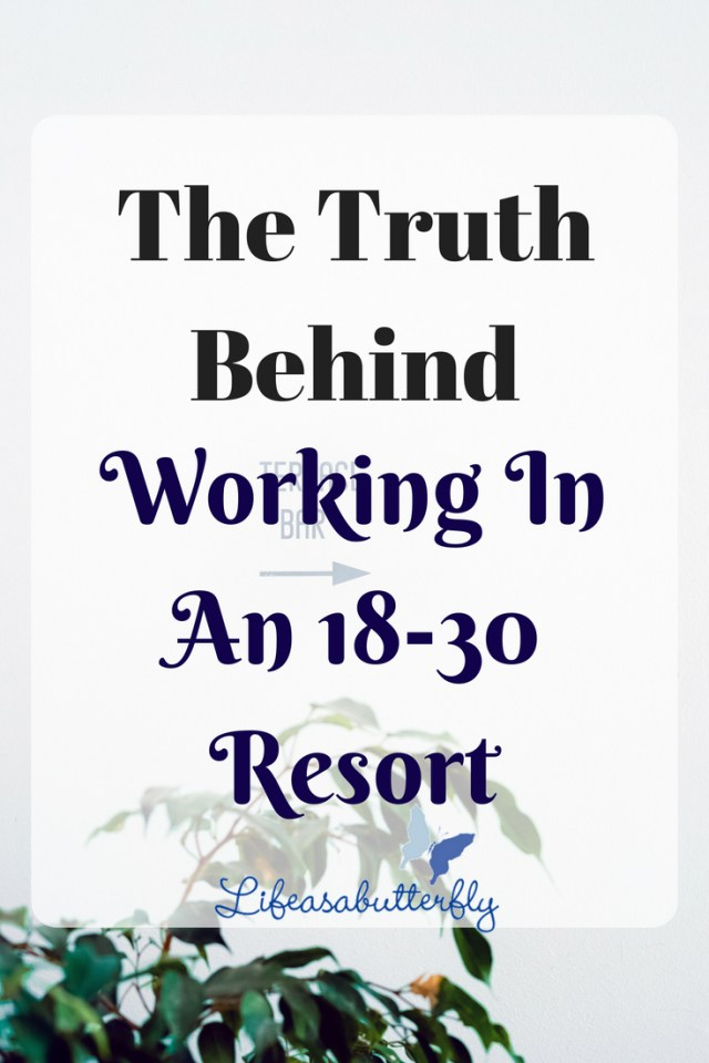 The truth behind working in an 18-30 resort