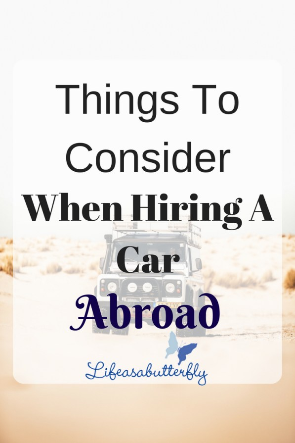 Things to Consider when Hiring a Car Abroad