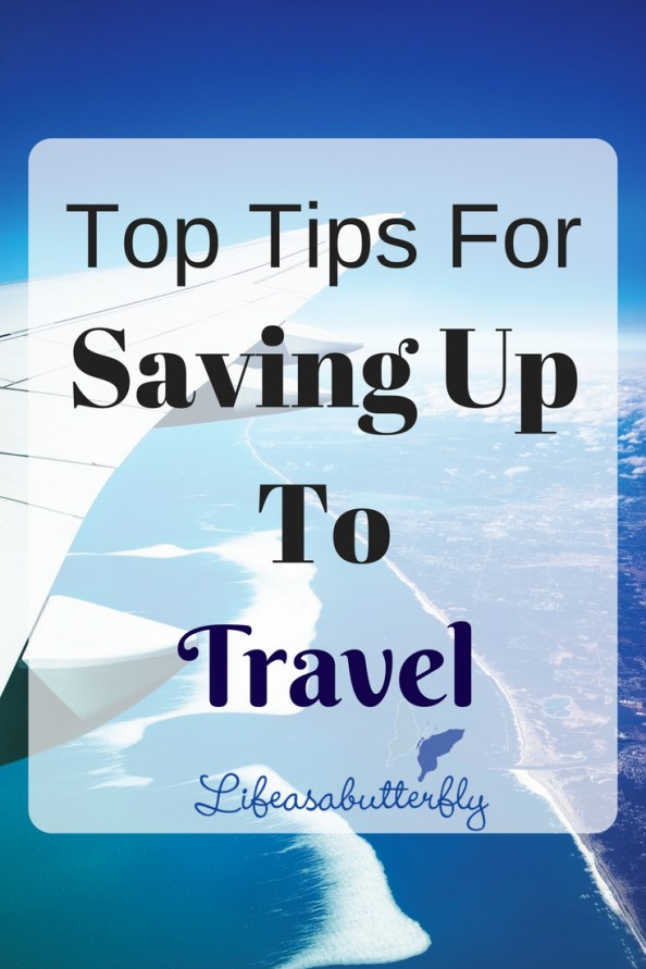 Top Tips for Saving up to Travel