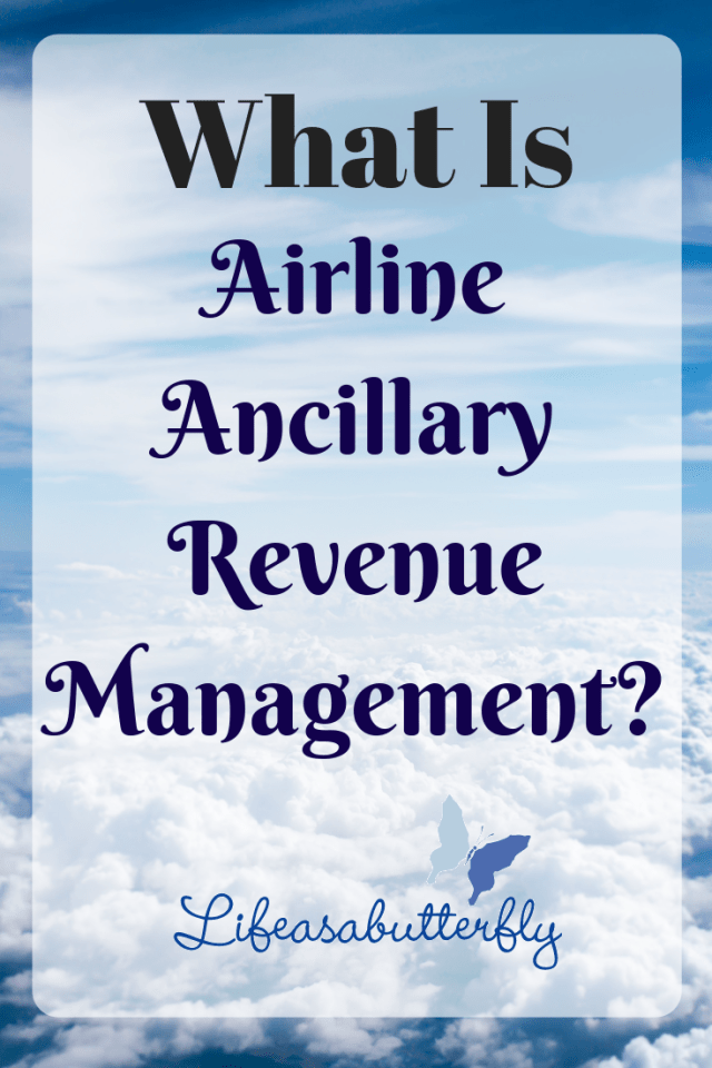 What is Airline Ancillary Revenue Management?