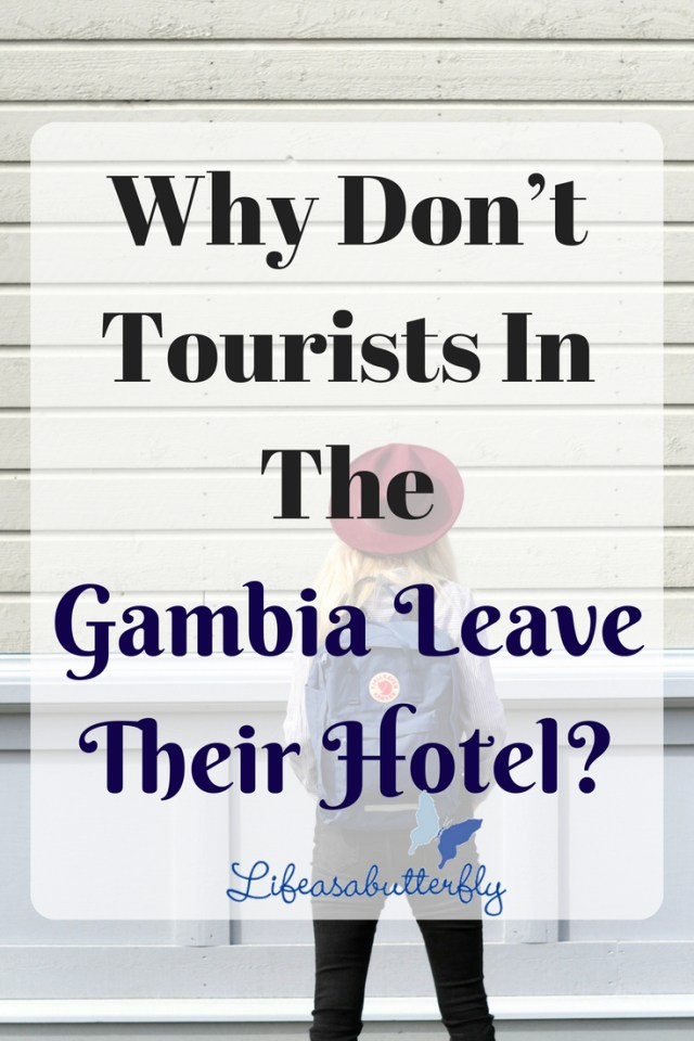 Why Don't Tourists in the Gambia Leave Their Hotel?