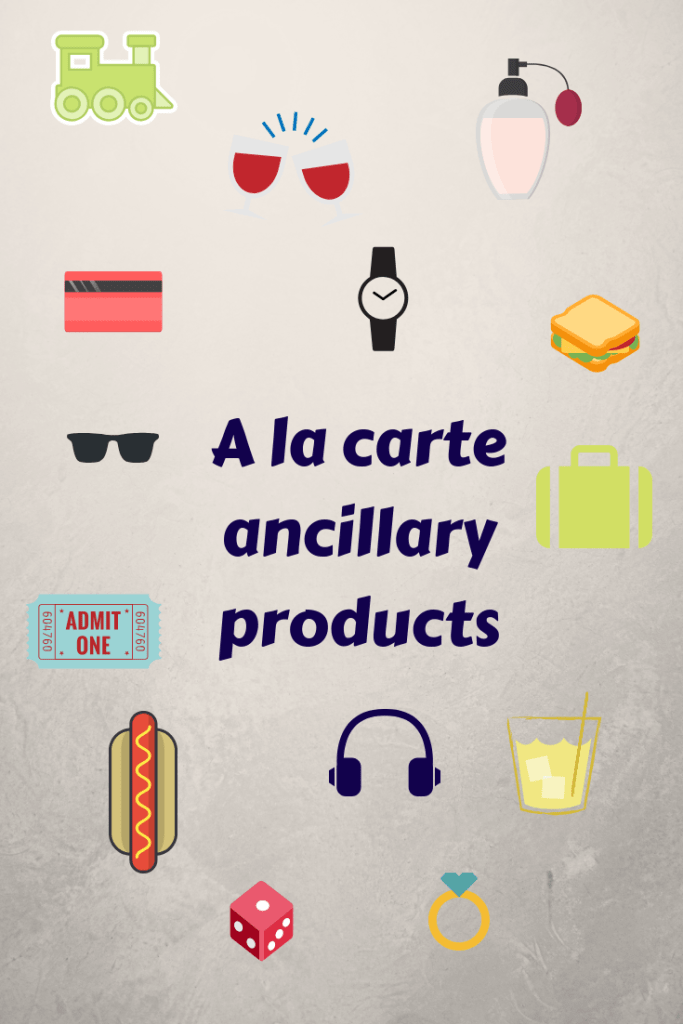 a la carte ancillary products