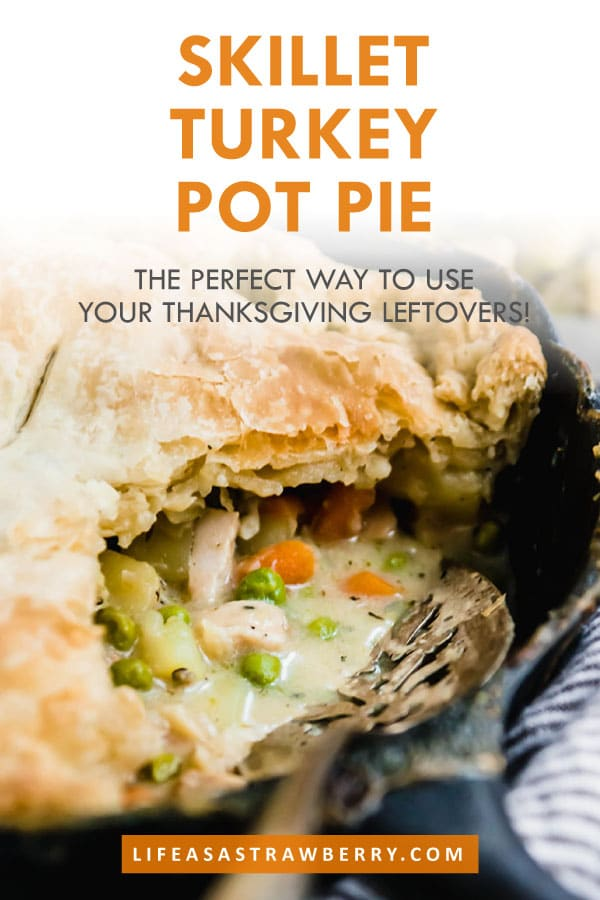 "Turkey pot pie in a cast iron skillet with text overlay that reads ""skillet turkey pot pie"""