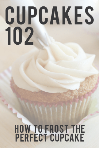 Cupcakes 102: How to Frost the Perfect Cupcake.