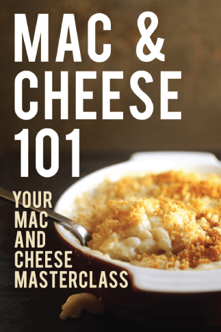 Mac and Cheese 101: Your Mac and Cheese Masterclass.