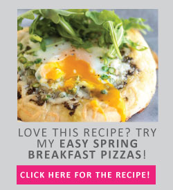 Love this recipe? Try my easy spring breakfast pizzas!