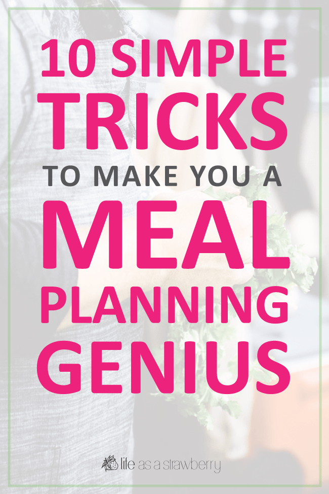 10 Simple Tricks to Make You a Meal Planning Genius - Get your menu planning in gear with these easy-to-implement tips for simple, healthy meal planning and weekly meal prep!