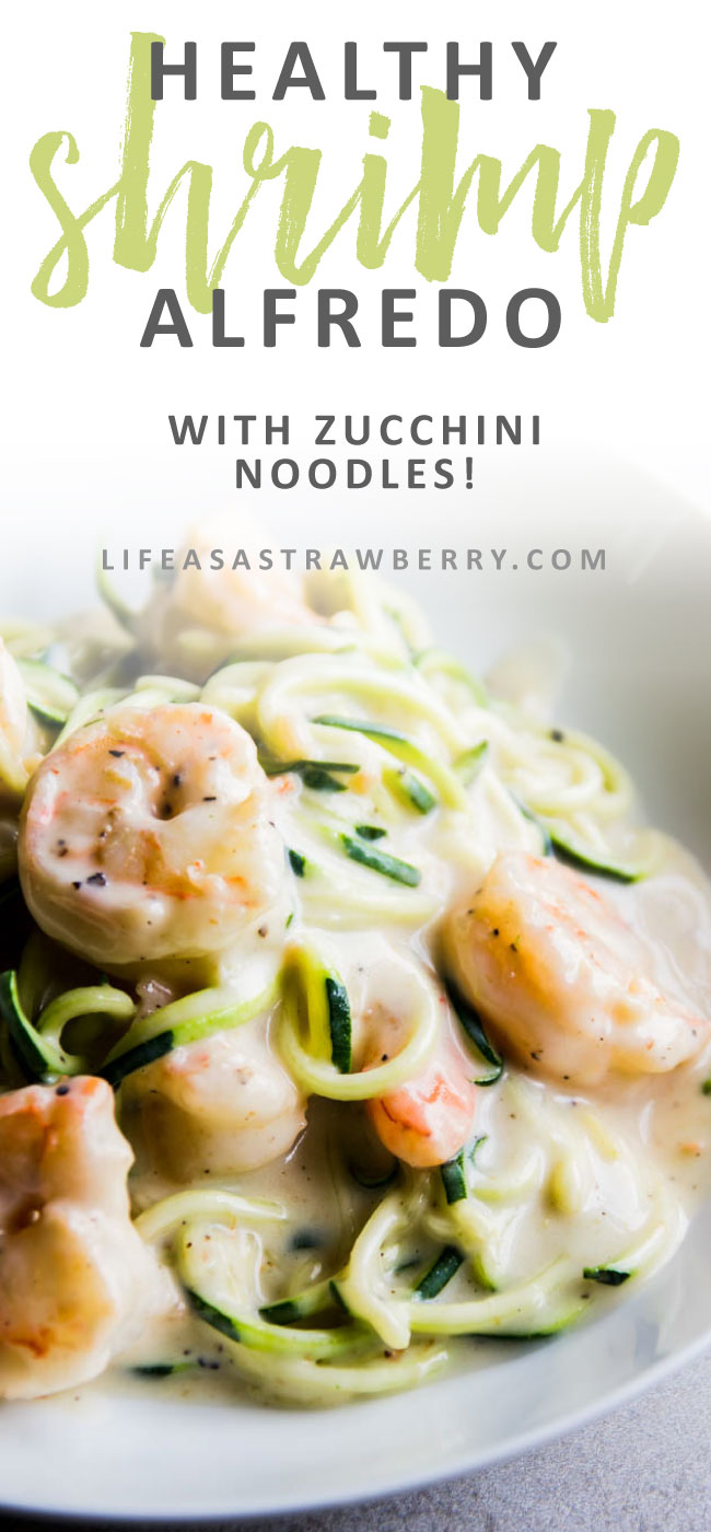 Healthier Shrimp Alfredo - Lighten up your favorite shrimp alfredo recipe with this easy zucchini noodle twist! Fresh zoodles and sustainable wild shrimp are tossed with a ten minute garlic parmesan sauce. Ready in 20 minutes and under 400 calories!