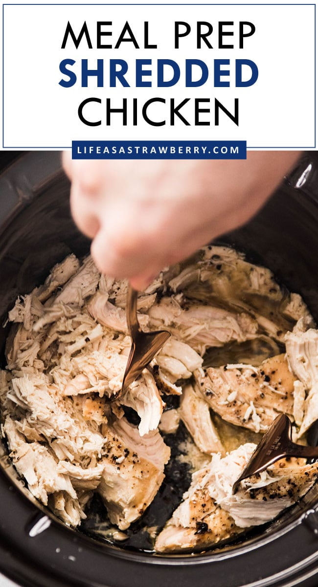 "Graphic with a photo of shredded chicken and text that reads ""meal prep shredded chicken"""