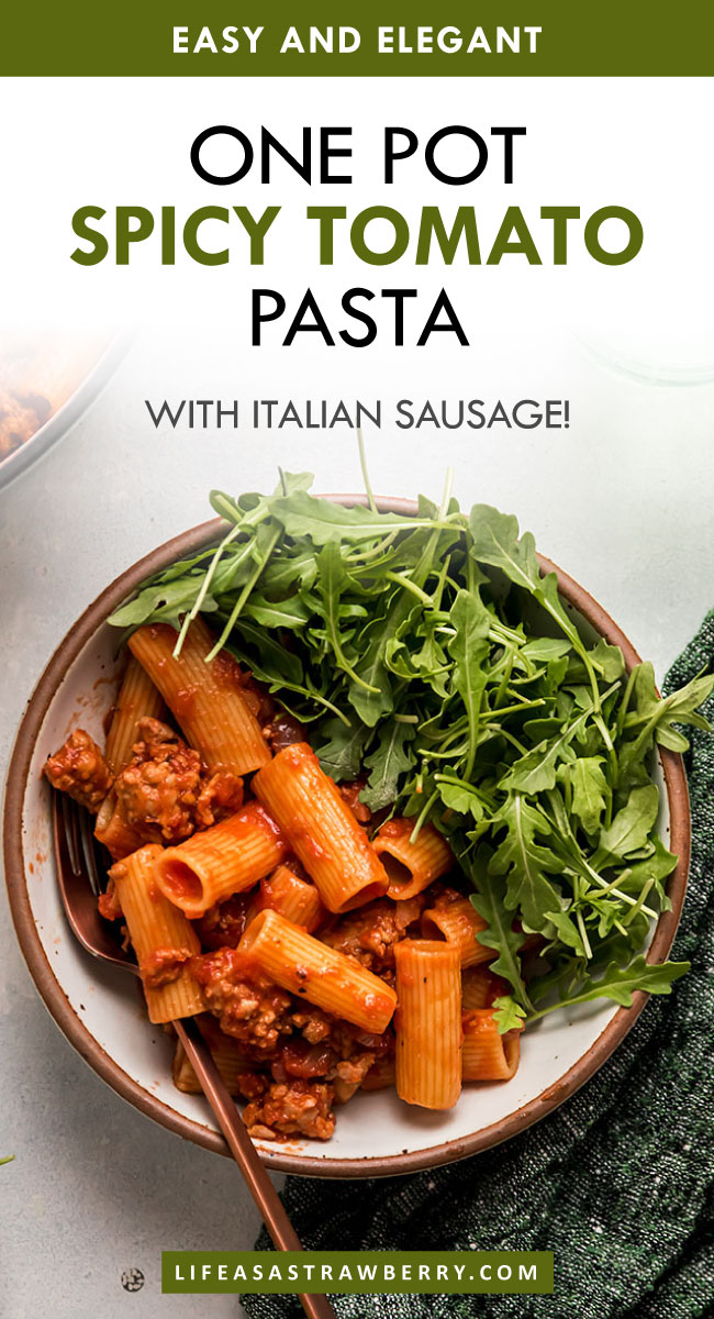 , Spicy Tomato Pasta With Italian Sausage