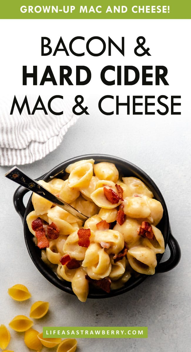"A photo of mac and cheese with text overlay that reads ""Bacon & Hard Cider Mac & Cheese"""