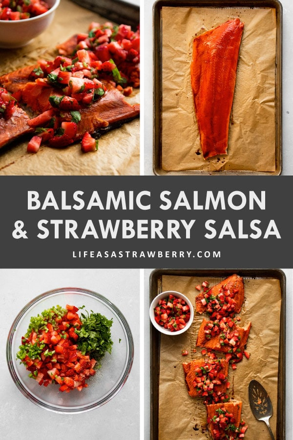 Graphic with four photos illustrating the steps to make balsamic salmon and strawberry salsa
