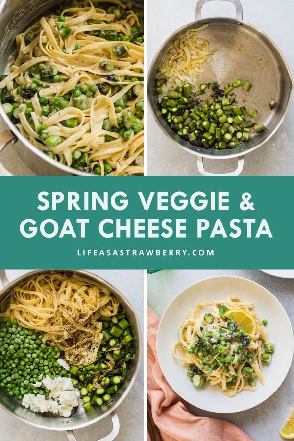 "Graphic with four images illustrating the steps to make goat cheese pasta and text that reads ""spring veggie and goat cheese pasta"""