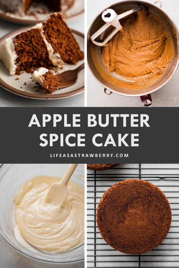 """Graphic with four photos illustrating the steps to make apple butter cake and text that reads """"Apple Butter Spice Cake"""""""