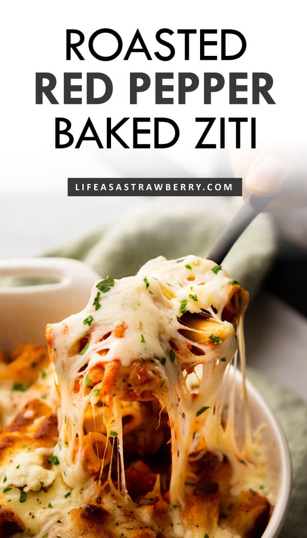 "Graphic with a photo of a black spoon lifting a scoop of baked ziti from a baking dish and text that reads ""roasted red pepper baked ziti"""