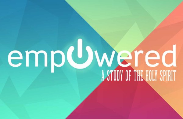 Empowered: A Study of the Holy Spirit