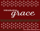 Introducing Grace