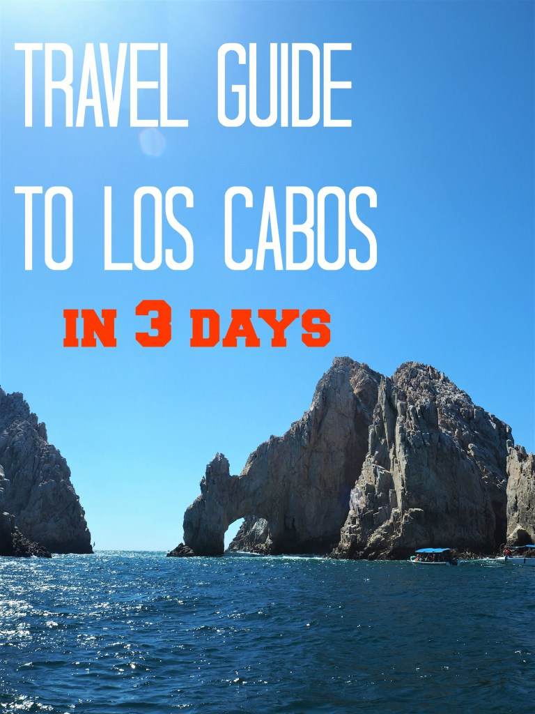 travel guide to los cabos