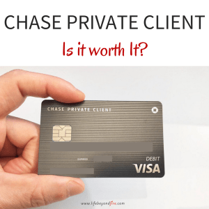 Chase Private Client Review - Life Beyond Fire