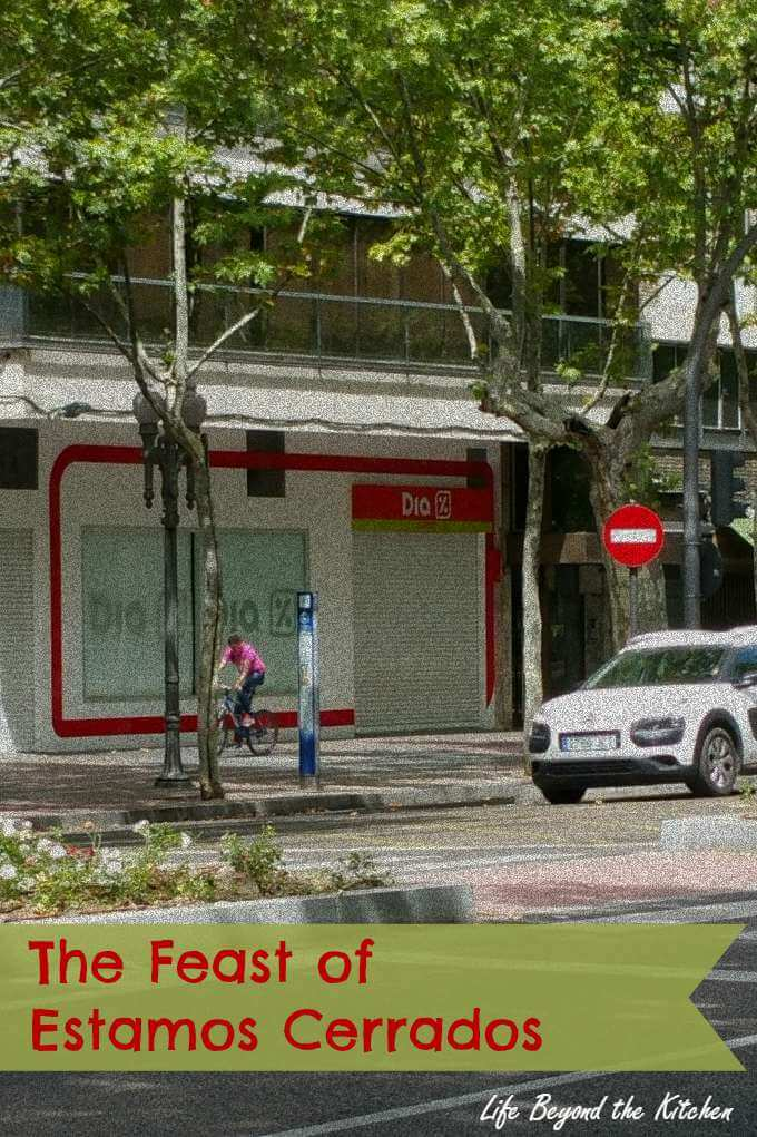 Shops Close on Sundays and Public Holidays in Spain ~ Life Beyond the Kitchen