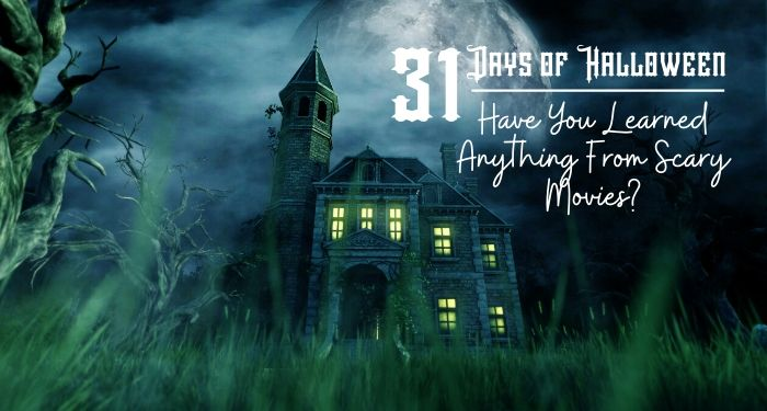 31 Days of Halloween:  Can You Survive A Horror Movie?