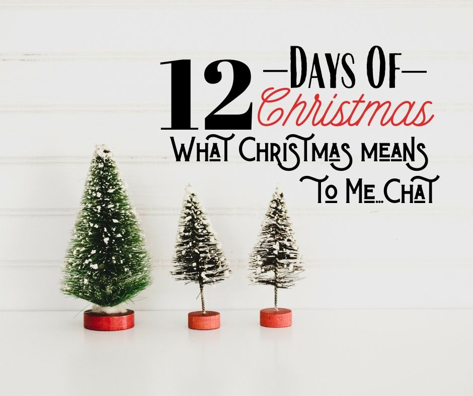 "12 Days of Christmas: Day 5 & 6…""What Christmas Means to Me"""