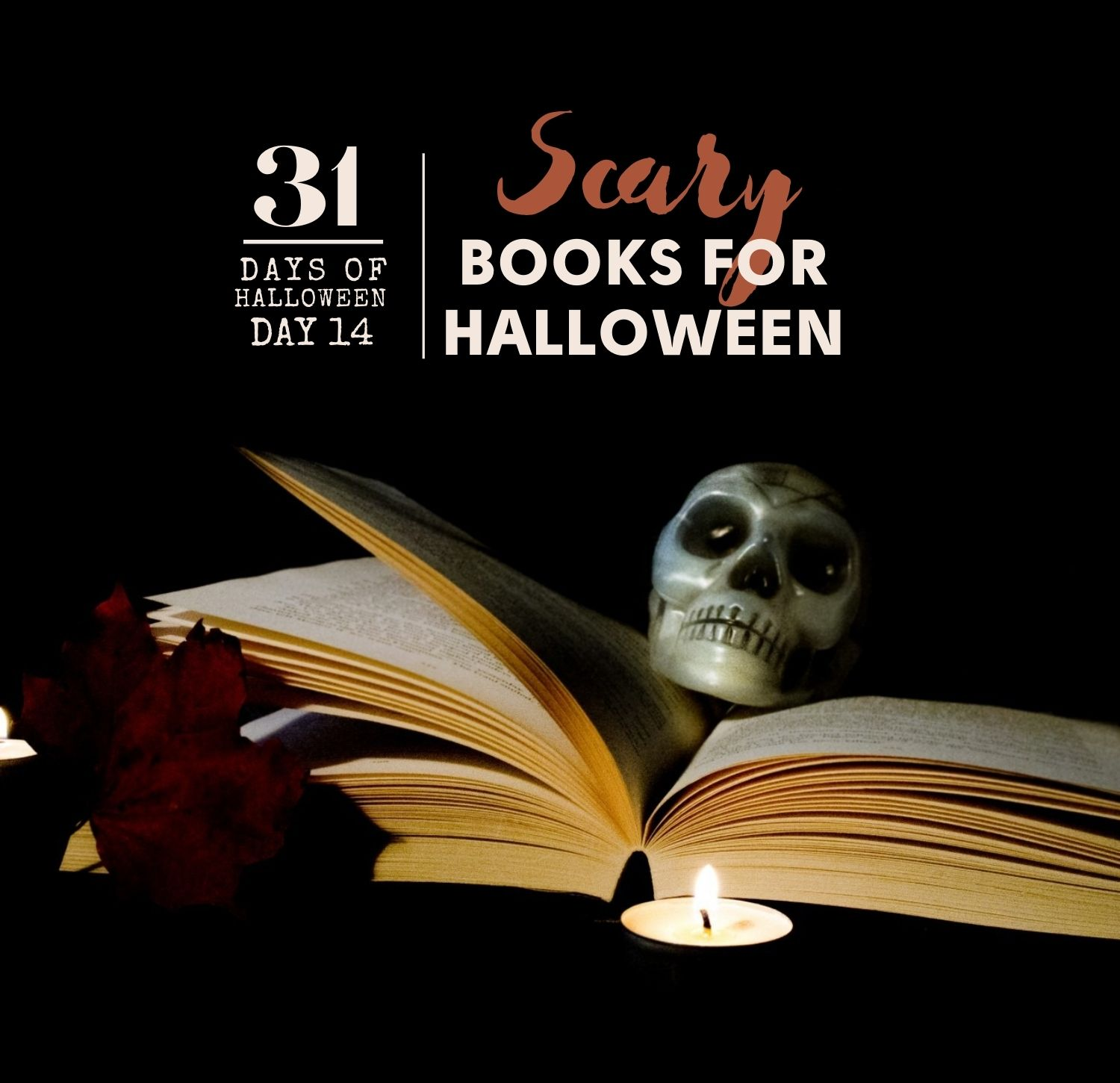 31 Days of Halloween: Day #14 … Scary Books for Halloween