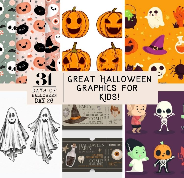 31 Days of Halloween: Day #26 … Great Halloween Graphics for Kids!